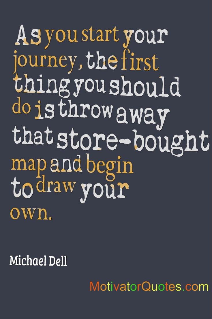 Start your journey by…Graduation Quotes